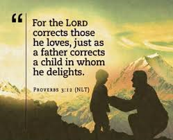 the Lord corrects those he loves